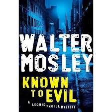 2017.02.25_Walter Mosley's Known to Evil