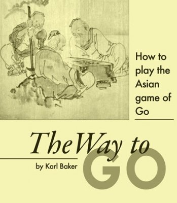 The Way to Go by Karl Baker
